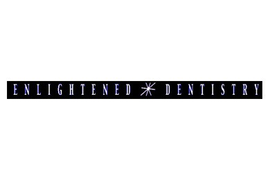 Enlightened Dentistry